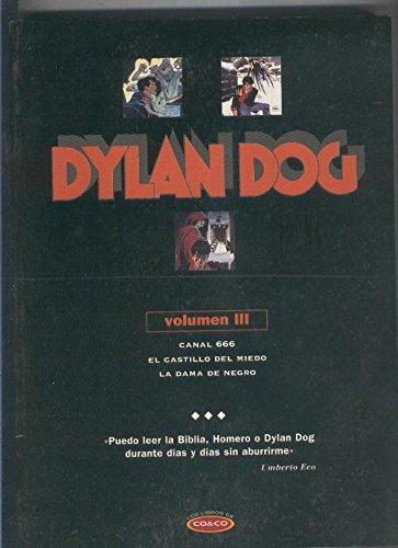 Dylan Dog volumen III: Canal 666-El castillo del miedo-La dama de negro