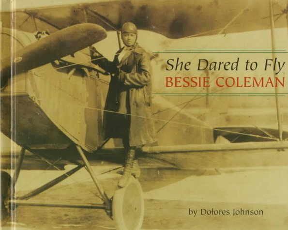 She Dared to Fly: Bessie Coleman (Benchmark Biographies) - Coleman-biographie Bessie
