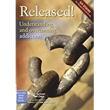 Released!: Understanding and Overcoming Addiction (Discovery Series Bible Study) by Tim Jackson (2011-05-01)