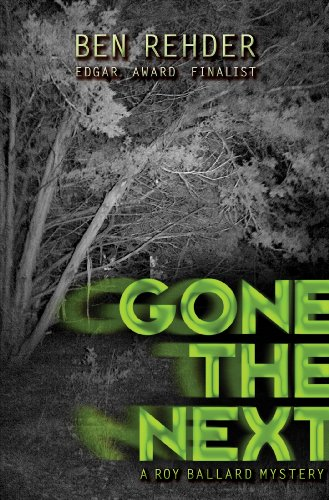 Gone The Next (Roy Ballard Mysteries Book 1) (English Edition)