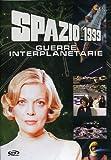 Spazio 1999:Guerre Interplanetarie