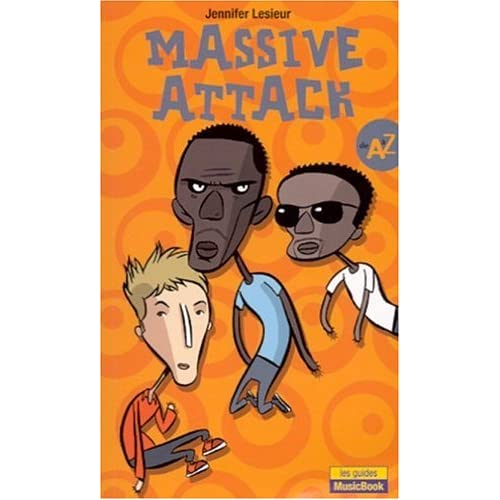 Massive Attack de A à Z