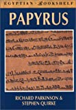 Front cover for the book Papyrus (Egyptian Bookshelf) by Richard Parkinson