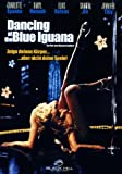 Dancing the Blue Iguana kostenlos online stream