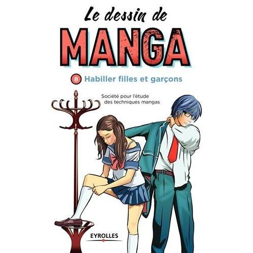 Le dessin de manga, vol. 8 -  Habiller filles et garçons: Habiller filles et garçons.