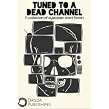 Tuned To A Dead Channel