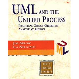 UML and the Unified Process: practical object-oriented analysis and design (Object Technology Series)