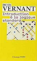 Introduction à la logique standard : Calcul des propositions, des prédicats et des relations