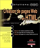 Telecharger Livres Creation de pages Web en HTML (PDF,EPUB,MOBI) gratuits en Francaise