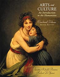 Arts and Culture: Combined Volume: An Introduction to the Humanities