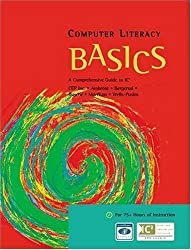 Computer Literacy BASICS: A Comprehensive Guide to IC3 2nd edition by CEP Inc., Ambrose, Ann, Bergerud, Marly, Busche, Donald, Mor (2005) Paperback