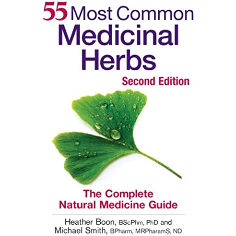 55 Most Common Medicinal Herbs: The Complete Natural Medicine Guide - Heather Herb