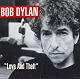 Bob Dylan: Love And Theft (Audio CD)