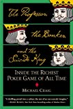 [(The Professor, the Banker and the Suicide King: Inside the Richest Poker Game of All Time)] [ By (author) Michael Craig ] [July, 2006]