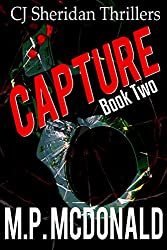 Capture: A Crime Thriller (CJ Sheridan Thrillers Book 2) (English Edition)