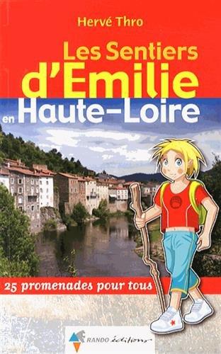 EMILIE EN HAUTE-LOIRE