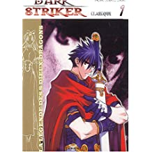 Dark Striker, tome 1