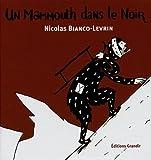 """Afficher """"Un mammouth dans le noir"""""""