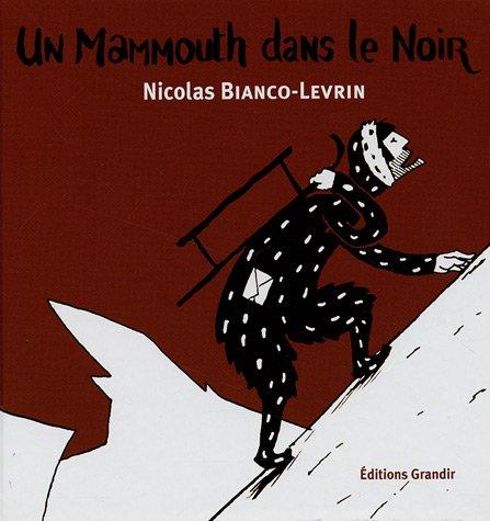 Un mammouth dans le noir
