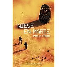 Nieve en Marte: Premio Minotauro 2017