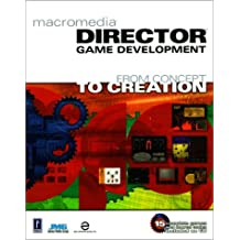 Macromedia Director Game Development, w. CD-ROM: From Concept to Creation (Miscellaneous)