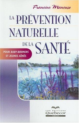 La prévention naturelle de la santé par Francine Mancuso