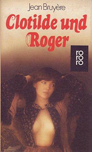 Clotilde und Roger : Roman.