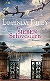 Die sieben Schwestern: Roman - Die sieben Schwestern Band 1 (German Edition)