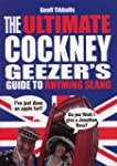 The Ultimate Cockney Geezer's Guide t...