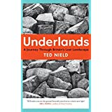 Underlands: A Journey Through Britain's Lost Landscape by Ted Nield (2015-05-07)