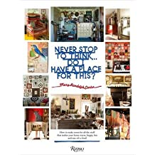[(Never Stop to Think... Do I Have a Place for This)] [ By (author) Mary Randolph Carter ] [May, 2014]