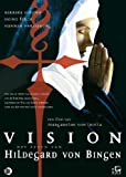 Vision – L'histoire de Hildegard Von Bingen