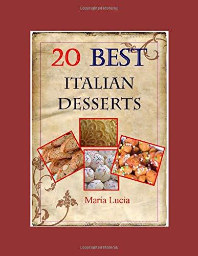20 Best Italian Desserts by Noni Ida (Best Italian Recipes)