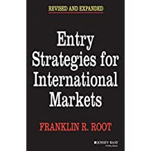 Entry Strategies for International Markets, 2nd, Revised and Expanded Edition