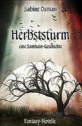 Herbststurm – eine Samhain-Geschichte: Fantasy-Novelle (Jahresrad 1)