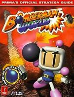 Bomberman World - Prima's Official Strategy Guide de Simon Hill