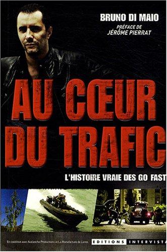 Au coeur du trafic : L'histoire vraie des Go fast