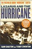 Lazarus and the Hurricane: The Freeing of Rubin Hurricane Carter
