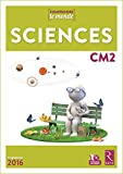 Sciences CM2 (1 CD-Rom) - Nouveau programme 2016