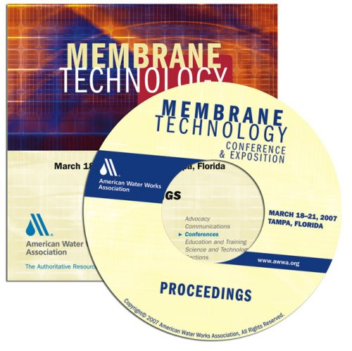 2007 Membrane Technology Conference and Exposition Proceedings (Engineering Von Materialien)