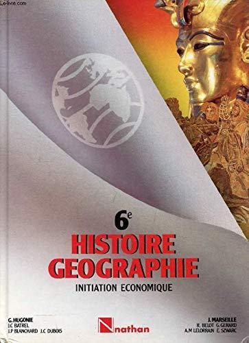 Histoire-géographie-initiation économique : 6e, nouveaux programmes de 1985