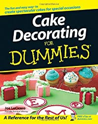 Cake Decorating For Dummies®