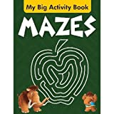 Mazes (My Big Activity Book)