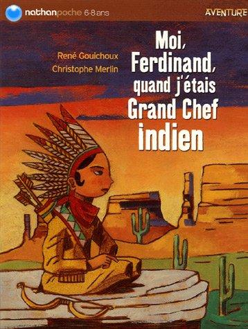 "<a href=""/node/13983"">Moi, Ferdinand, quand j'étais Grand Chef Indien</a>"
