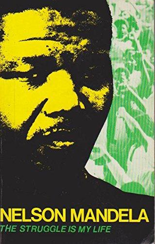Struggle is My Life por Nelson Mandela