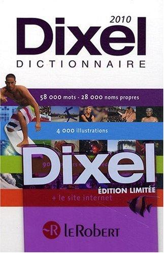 Le Dixel 2010 : Edition limitée Violet par Collectif