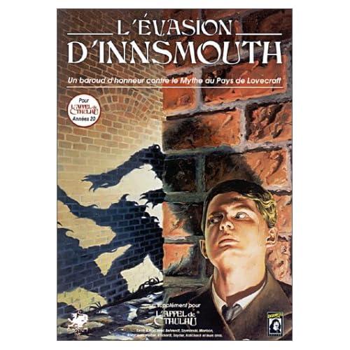 L'évasion d'Innsmouth : Le pays de Lovecraft (Supplément de l'Appel de Cthulhu)