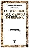 El resurgir del pasado en España: Fosas de víctimas y...