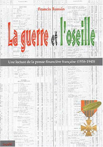 la-guerre-et-l-39-oseille-une-lecture-de-la-presse-financire-franaise-1938-1945