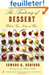 The Anatomy of Dessert: With a Few No...
